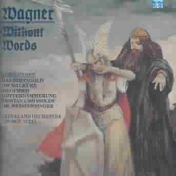WAGNER WITHOUT WORDS BY SZELL/CLEVELAND SYMP (CD)